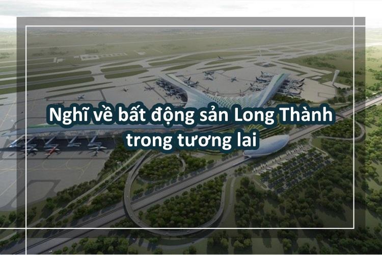 tiem-nang-va-co-hoi-vang-dau-tu-bat-dong-san-long-thanh