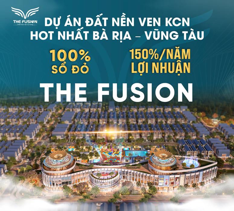 chinh sach du an dat nen the fusion ba ria